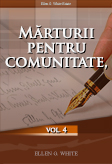 Mărturii pentru comunitate, vol. 4