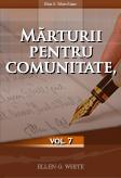 Mărturii pentru comunitate, vol. 7