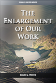 The Enlargement of Our Work