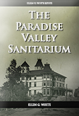 The Paradise Valley Sanitarium