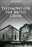 Testimony for the Church at Battle Creek