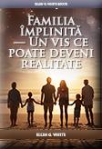 Familia împlinită — Un vis ce poate deveni realitate