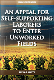An Appeal for Self-supporting Laborers to Enter Unworked Fields