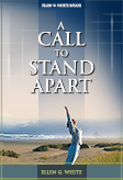 A Call to Stand Apart