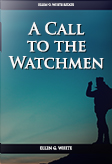 A Call to the Watchmen