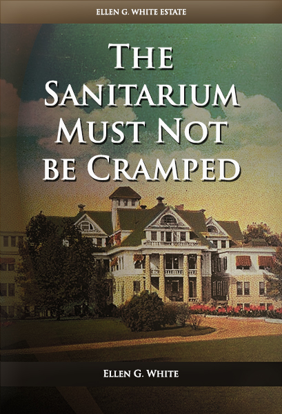 The Sanitarium Must Not be Cramped