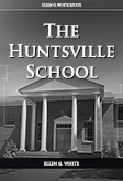 The Huntsville School