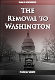 The Removal to Washington