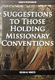 Suggestions to Those Holding Missionary Conventions
