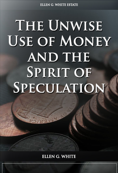 The Unwise Use of Money and the Spirit of Speculation