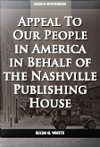 Appeal To Our People in America in Behalf of the Nashville Publishing House