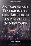 An Important Testimony to our Brethren and Sisters in New York