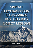 Special Testimony on Canvassing for Christ's Object Lessons