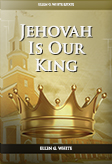 Jehovah Is Our King