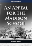 An Appeal for the Madison School