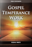 Gospel Temperance Work
