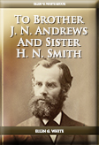 To Brother J. N. Andrews And Sister H. N. Smith
