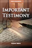 Important Testimony