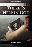 There Is Help in God