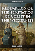Redemption; or the Temptation of Christ in The Wilderness