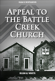 Appeal to the Battle Creek Church