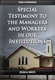 Special Testimony to the Managers and Workers in our Institutions