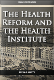 The Health Reform and the Health Institute
