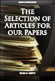 The Selection of Articles for our Papers