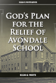 God's Plan for the Relief of Avondale School