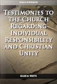 Testimonies to the Church Regarding Individual Responsibility and Christian Unity