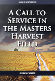 A Call to Service in the Masters Harvest Field