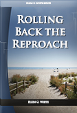 Rolling Back the Reproach
