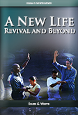 A New Life (Revival and Beyond)