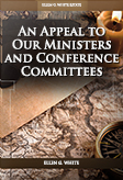 An Appeal to Our Ministers and Conference Committees
