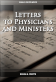 Letters to Physicians and Ministers