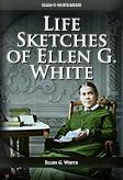 Life Sketches of Ellen G. White