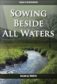 Sowing Beside All Waters