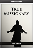 The True Missionary