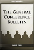 The General Conference Bulletin