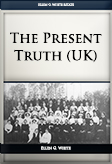The Present Truth (UK)