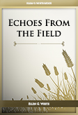 Echoes From the Field