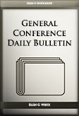 General Conference Daily Bulletin