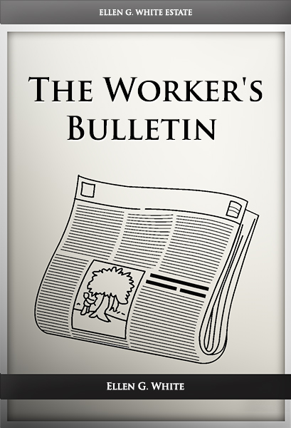 The Workers' Bulletin