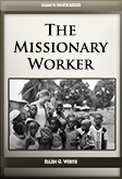 The Missionary Worker
