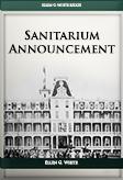 Sanitarium Announcement