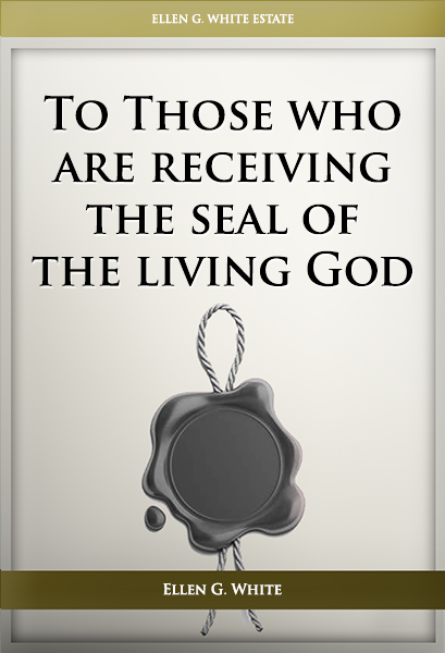 To Those who are receiving the seal of the living God
