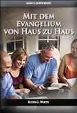 Mit dem Evangelium von Haus zu Haus