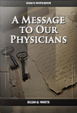 A Message to Our Physicians
