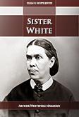 Sister White