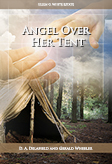 Angel Over Her Tent
